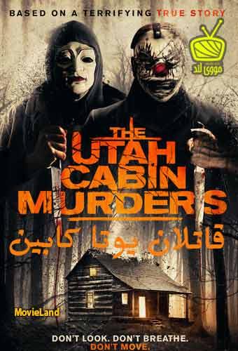 دانلود فیلم The Utah Cabin Murders 2019 قاتلان یوتا کابین دوبله فارسی