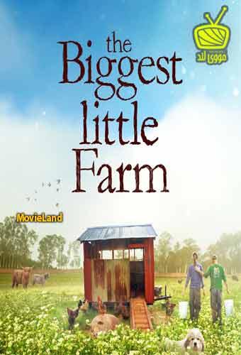 دانلود مستند The Biggest Little Farm 2018