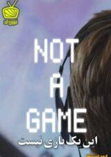 دانلود فیلم Not a Game 2020