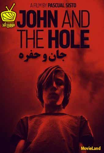 دانلود فیلم John and the Hole 2021