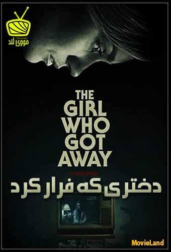 دانلود فیلم The Girl Who Got Away 2021