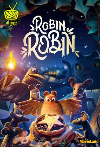 دانلود انیمیشن Robin Robin 2021