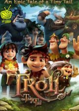 دانلود انیمیشن Troll The Tale of a Tail 2018 ترول داستان یک دم دوبله فارسی